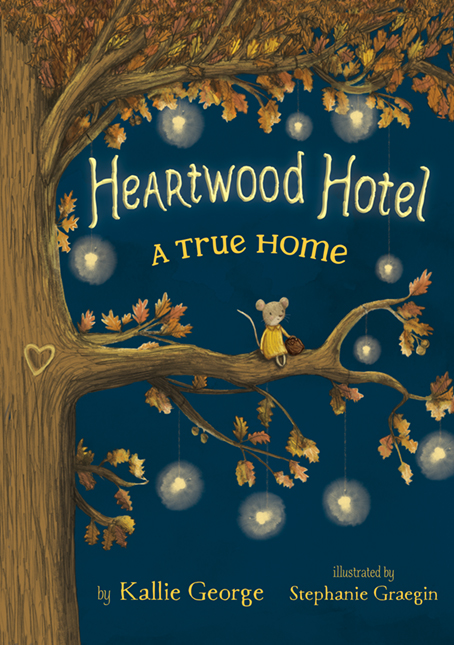 Heartwood Hotel T.01 - A True Home | 6-8 years old