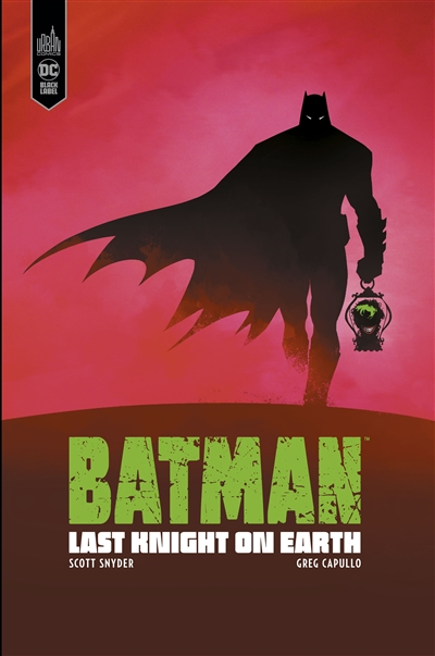 Batman : last night on earth | 9791026817406 | BD adulte