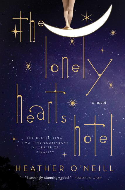 Lonely Hearts Hotel : A Novel | Novel