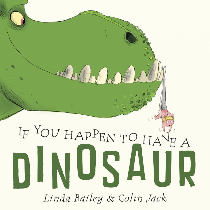 If You Happen to Have a Dinosaur | Picture books
