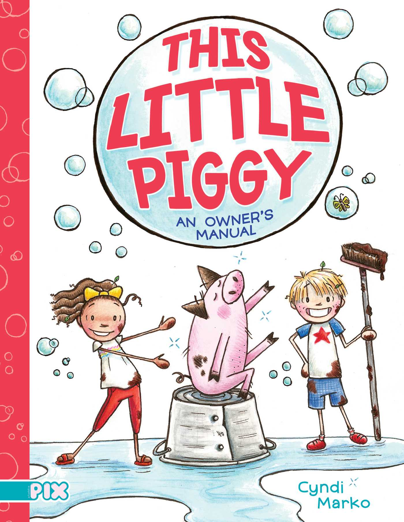 This Little Piggy : An Owner's Manual | 6-8 years old