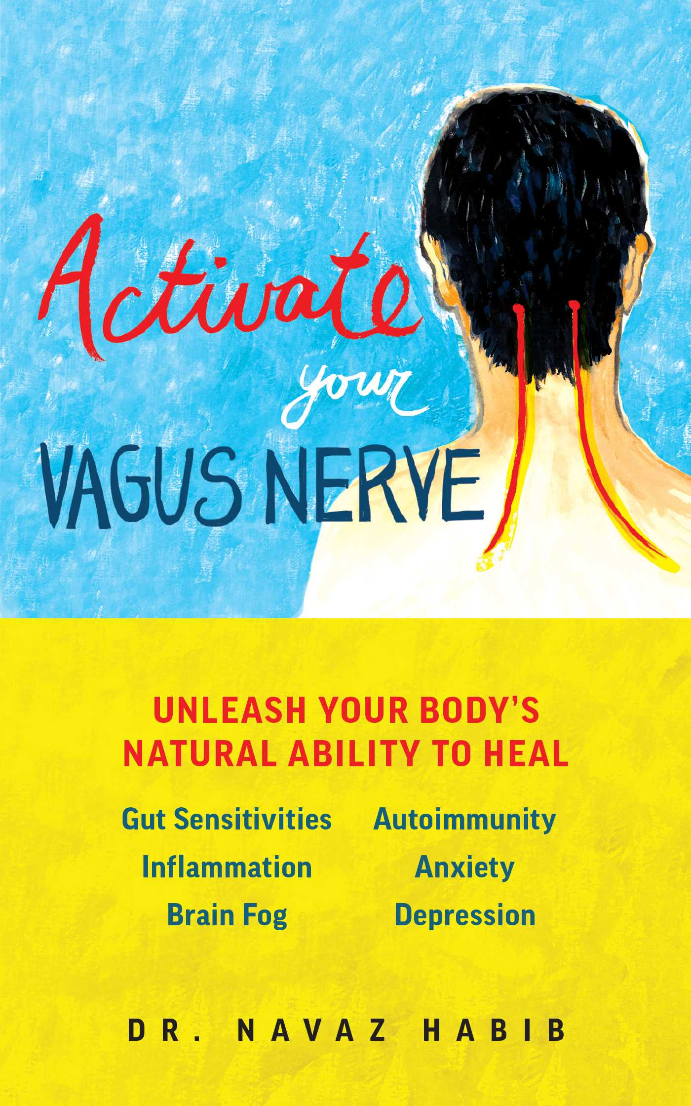 Activate Your Vagus Nerve : Unleash Your Body's Natural Ability to Heal | Health