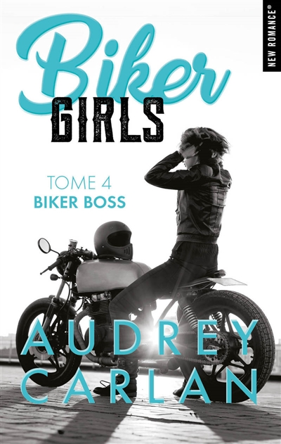 Biker girls T.04 - Biker boss | 9782755647587 | New Romance | Érotisme