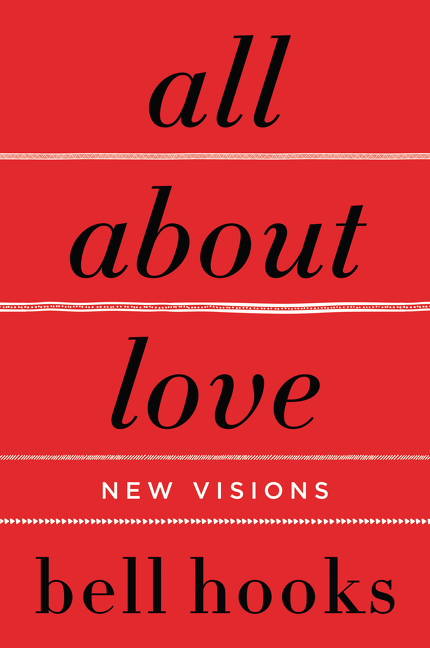 All About Love : New Visions | Psychology & Self-Improvement