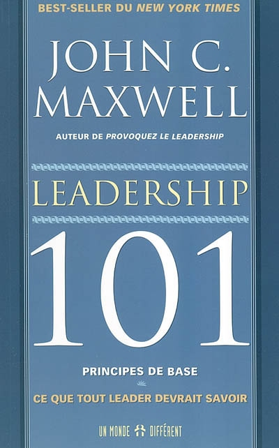 Leadership 101, principes de base  | 9782892255430 | Administration