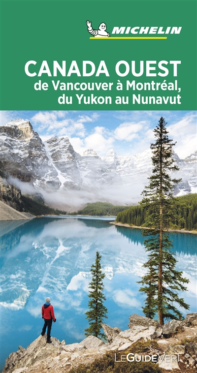 Canada Ouest - Guide Vert | 9782067244757 | Pays