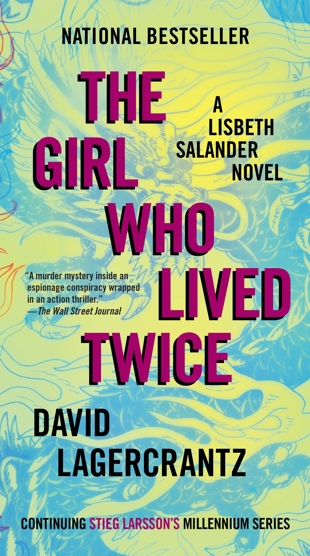 The Girl Who Lived Twice : A Lisbeth Salander novel, continuing Stieg Larsson's Millennium Series | Thriller