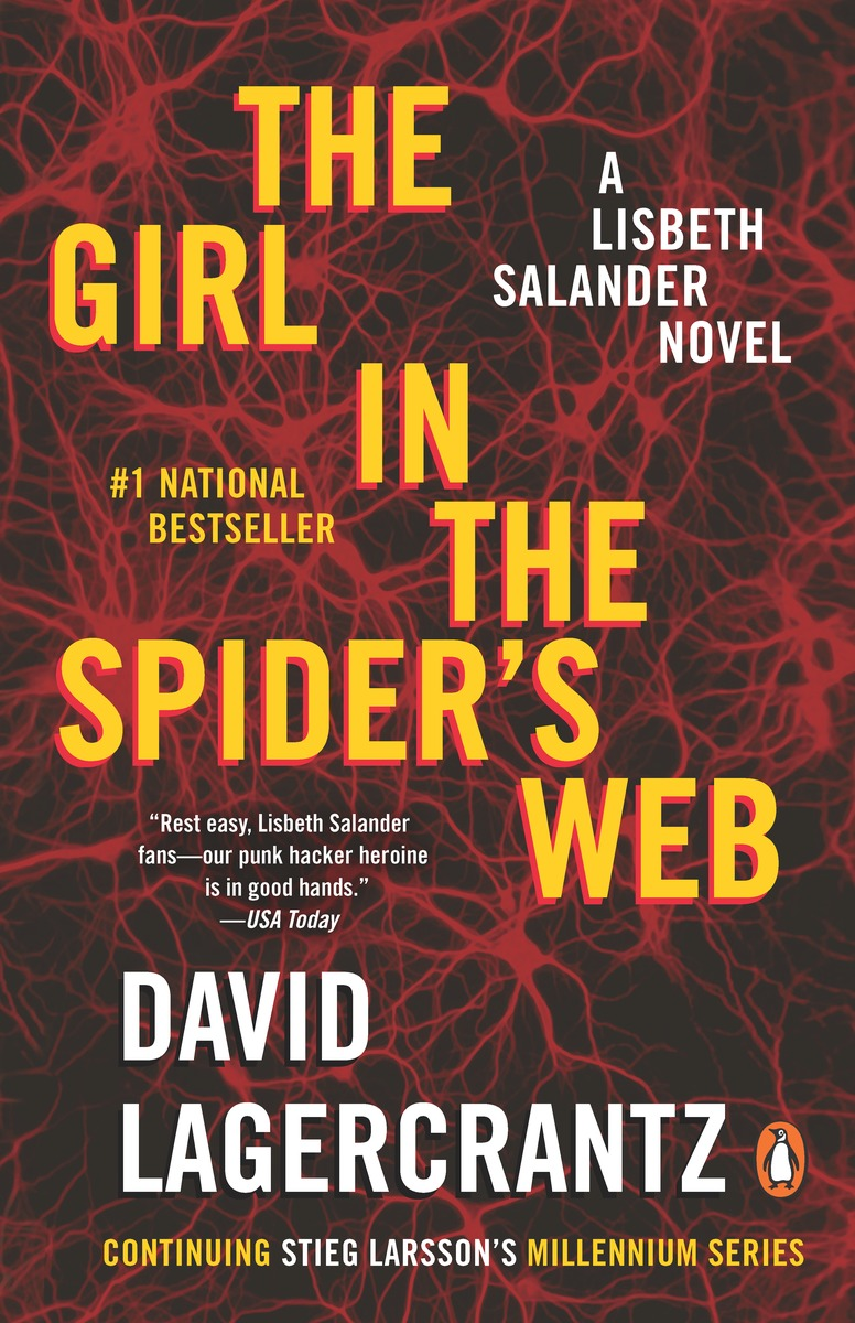 The Girl in the Spider's Web : A Lisbeth Salander Novel, continuing Stieg Larsson's Millennium Series | Thriller