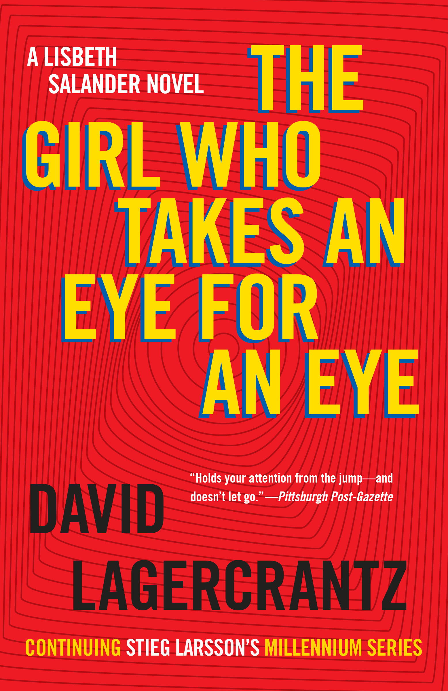 The Girl Who Takes an Eye for an Eye : A Lisbeth Salander novel, continuing Stieg Larsson's Millennium Series | Thriller