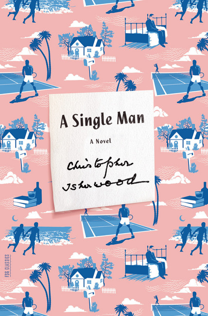 A Single Man : A Novel | Novel