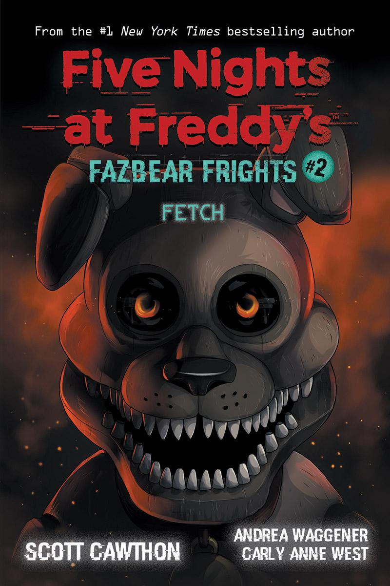 Five Nights at Freddy's T.02 - Fetch | Young adult