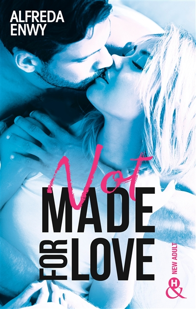 Not made for love | 9782280445993 | New Romance | Érotisme