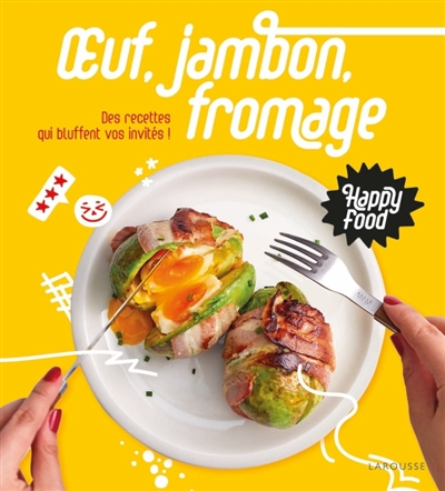 Oeuf, jambon, fromage | 9782035986184 | Cuisine