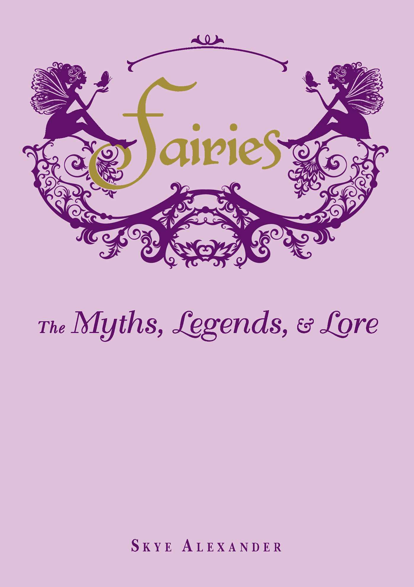 Fairies : The Myths, Legends, & Lore | Dictionary & Encyclopedia