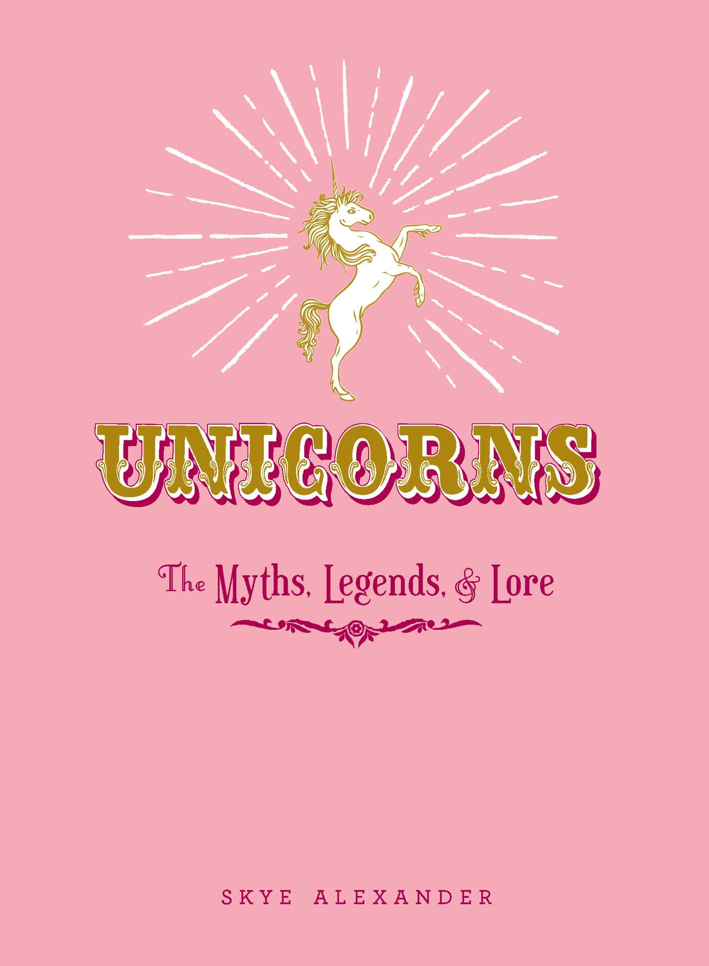 Unicorns : The Myths, Legends, & Lore | Dictionary & Encyclopedia