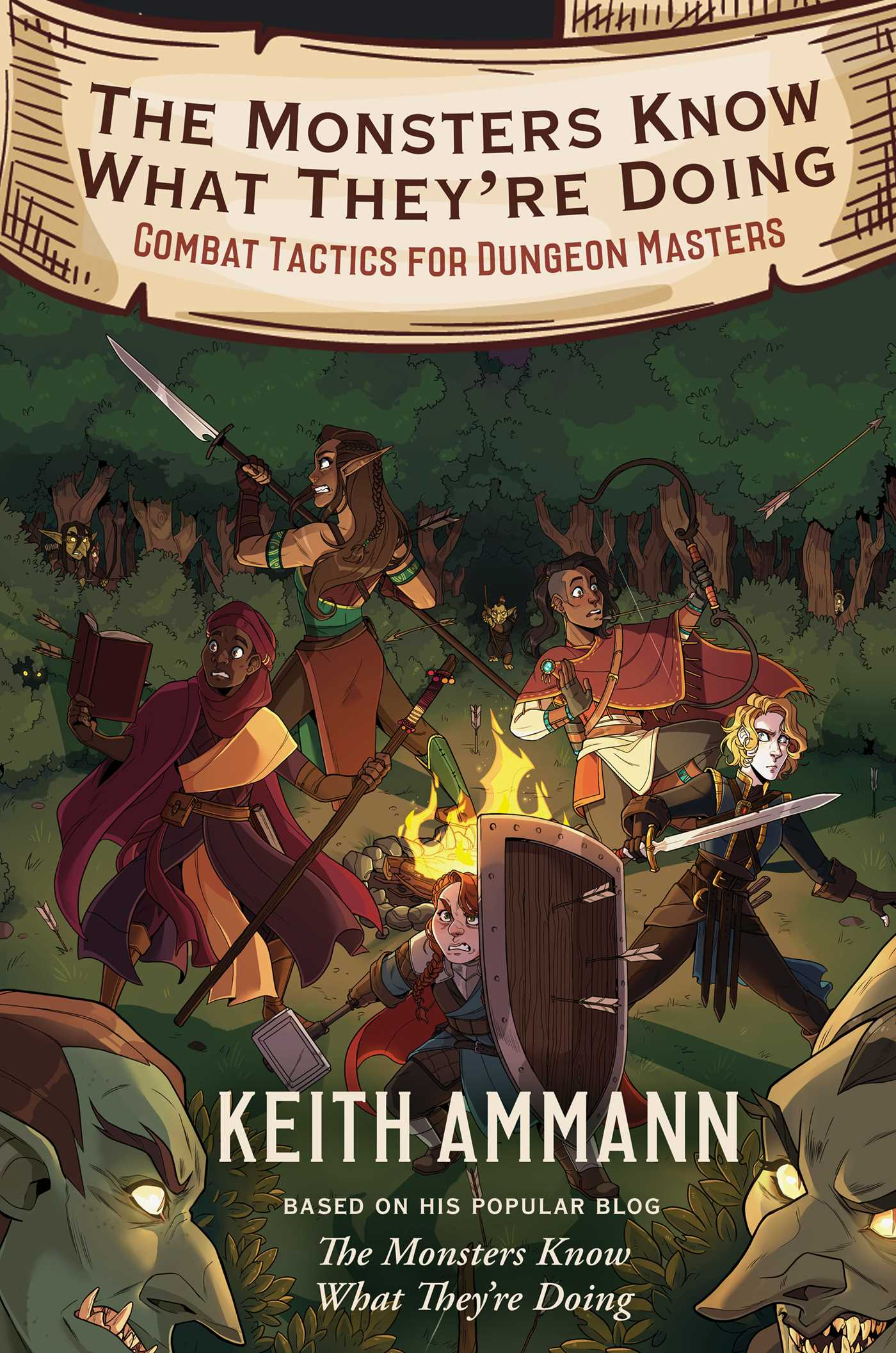 The Monsters Know What They're Doing : Combat Tactics for Dungeon Masters | Novel