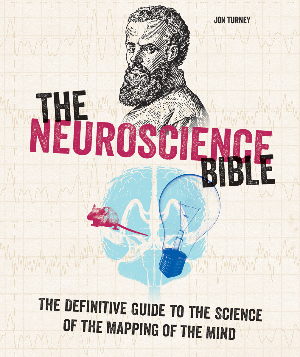 Neuroscience Bible (The) : The Definitive Guide to the Science of the Mapping of the Mind | Science