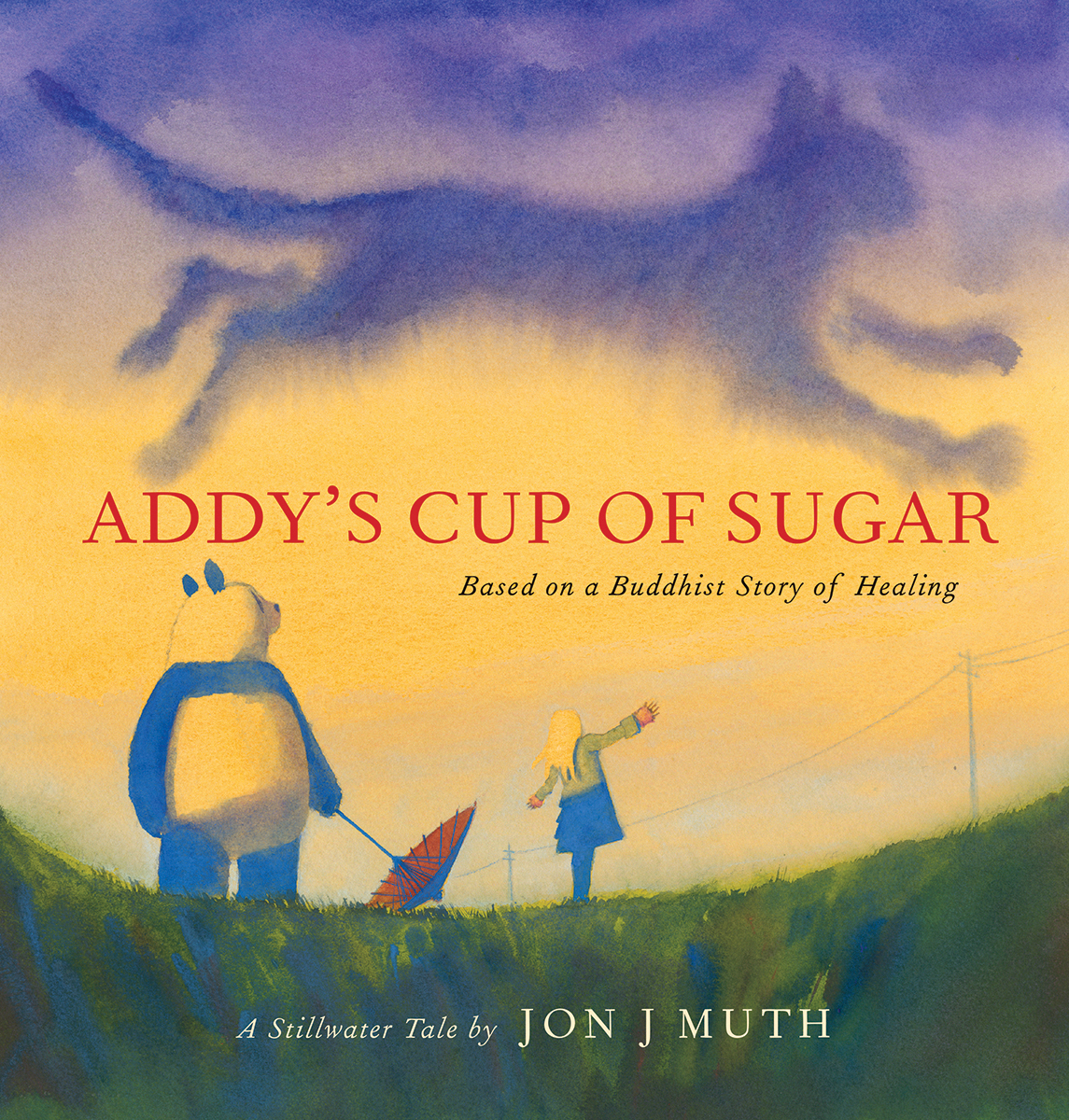 Addy's Cup of Sugar : (Based on a Buddhist story of healing) | Picture books