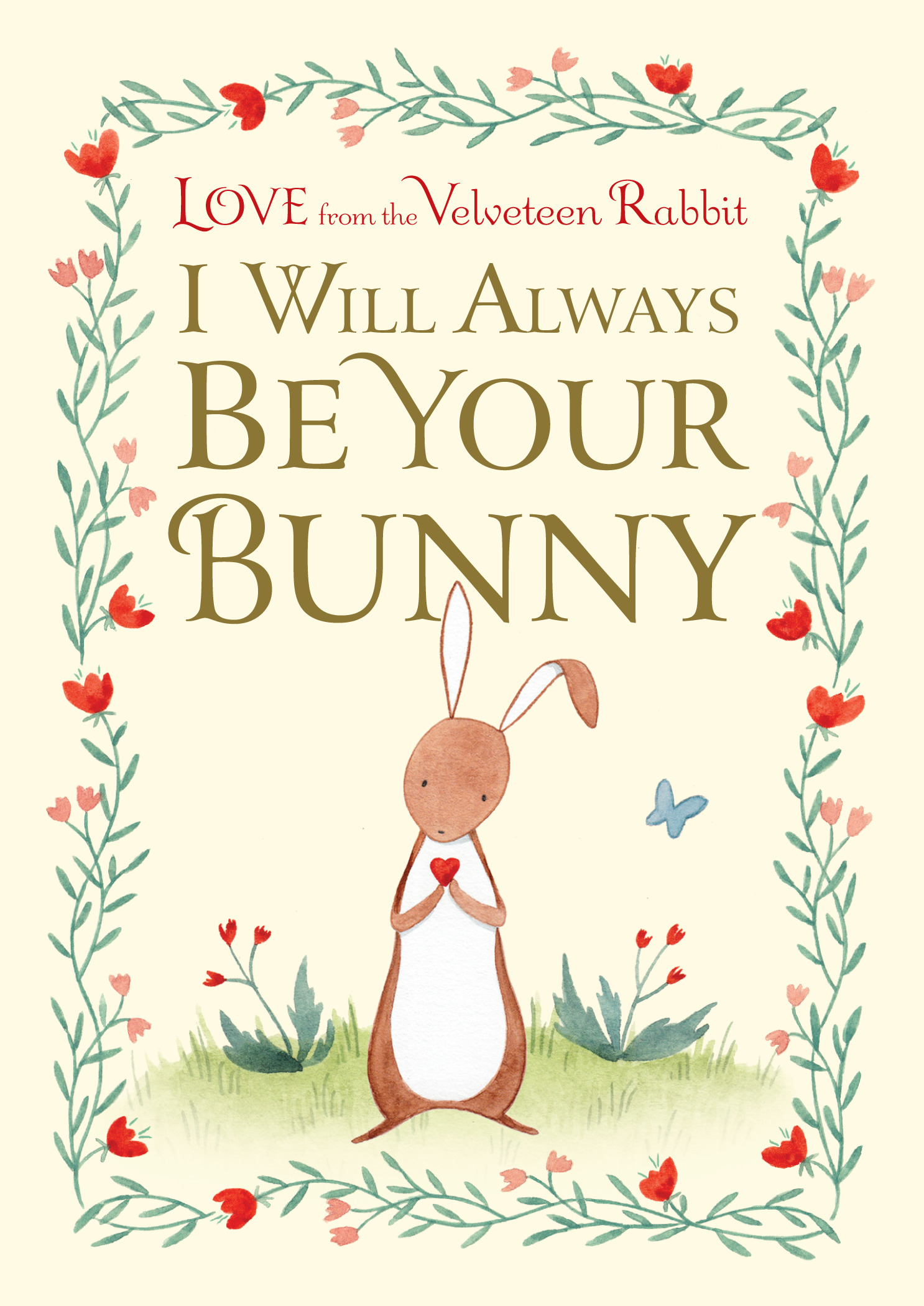 I Will Always Be Your Bunny : Love From the Velveteen Rabbit | Picture books