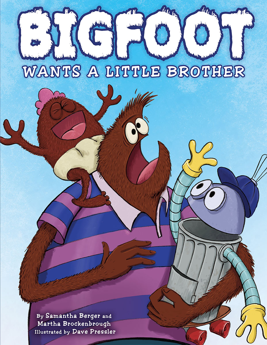 Bigfoot Wants a Little Brother | Picture books
