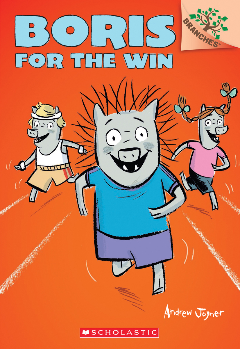 Boris T.03 - Boris for the Win: A Branches Book  | 6-8 years old