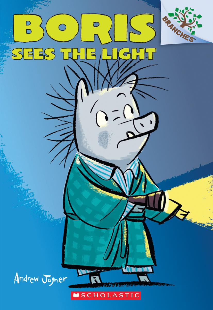 Boris T.04 - Boris Sees the Light: A Branches Book | 6-8 years old