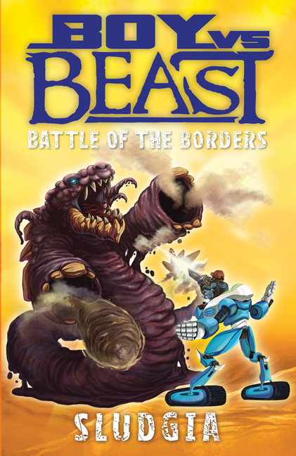 Boy vs. Beast: Battle of the Borders: Sludgia | 6-8 years old