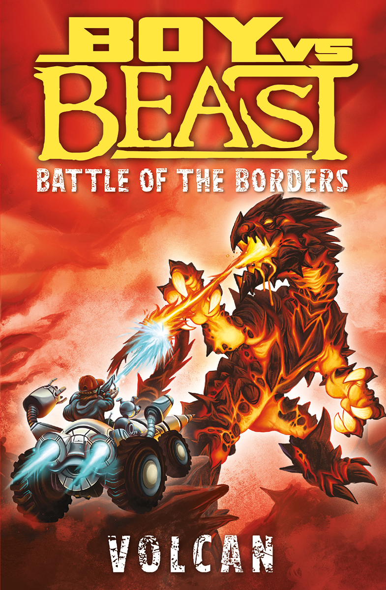 Boy vs. Beast: Battle of the Borders: Volcan | 6-8 years old