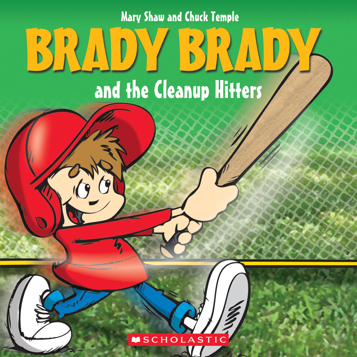 Brady Brady and the Cleanup Hitters (Brady Brady) | Picture books