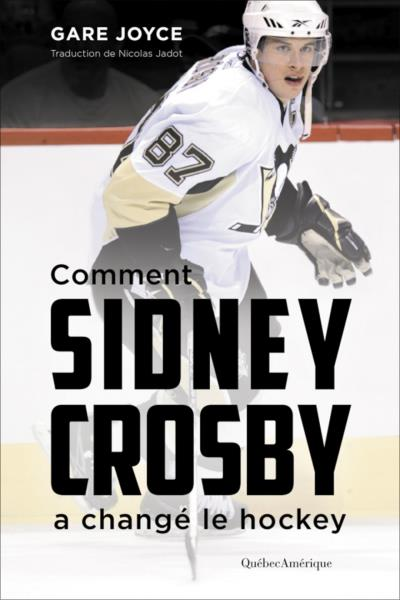 Sidney Crosby  | 9782764440520 | Biographie