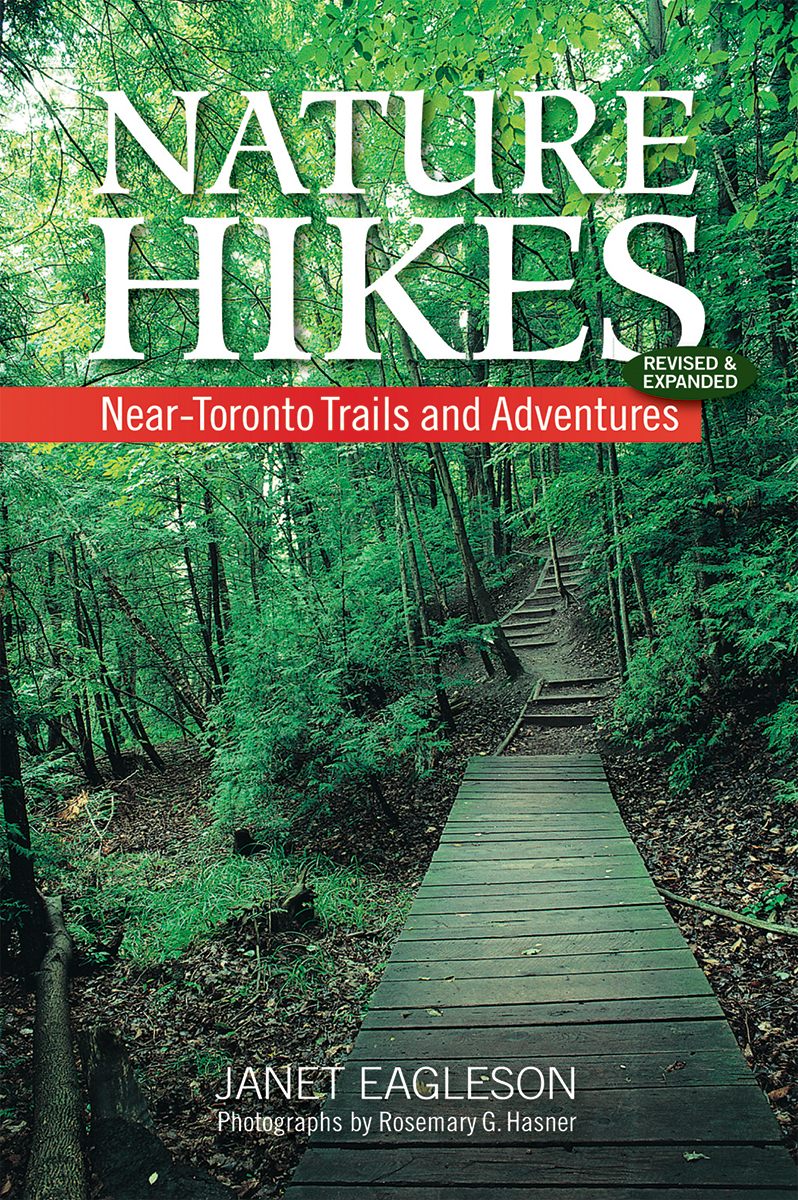 Nature Hikes : Near-Toronto Trails and Adventures | Dictionary & Encyclopedia