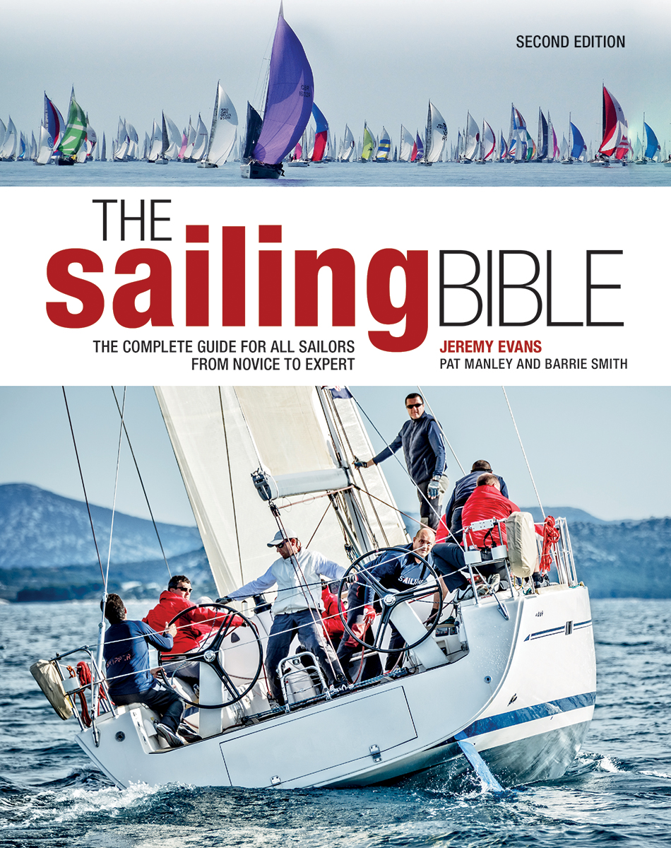 The Sailing Bible : The Complete Guide for All Sailors from Novice to  Expert | Dictionary & Encyclopedia