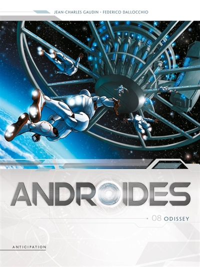 Androïdes T.08 - Odissey | 9782302077638 | BD adulte