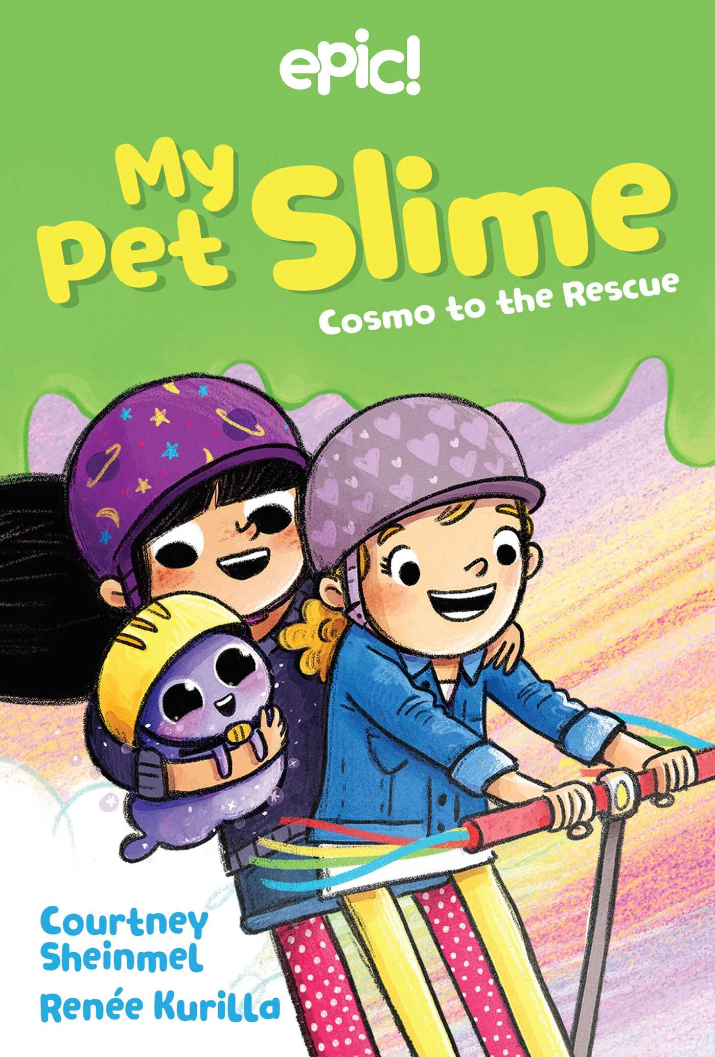 My Pet Slime T.02 - Cosmo to the Rescue | 6-8 years old