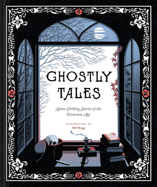 Ghostly Tales : Spine-Chilling Stories of the Victorian Age (Books for Halloween, Ghost Stories, Spooky Book) | Science-fiction & Fantasy