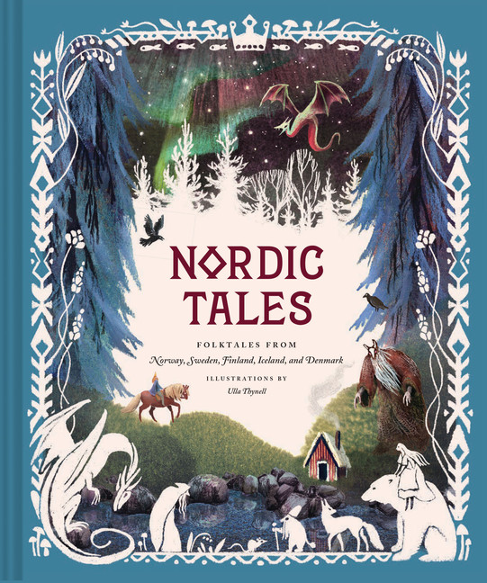 Nordic Tales : Folktales from Norway, Sweden, Finland, Iceland, and Denmark (Nordic Folklore and Stories, Illustrated Nordic Book for Teens and Adults) | Dictionary & Encyclopedia