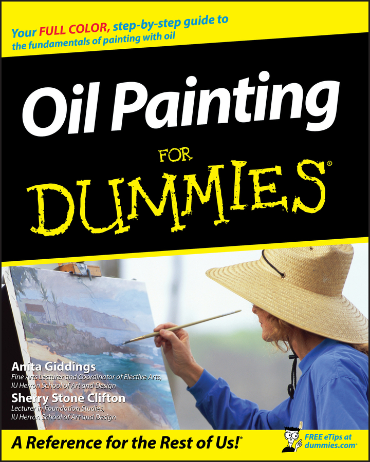 Oil Painting For Dummies | Fine Arts
