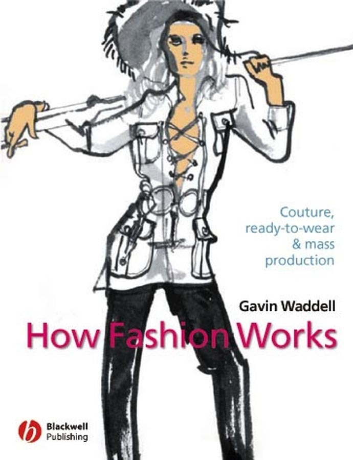 How Fashion Works : Couture, Ready-to-Wear and Mass Production | Fine Arts