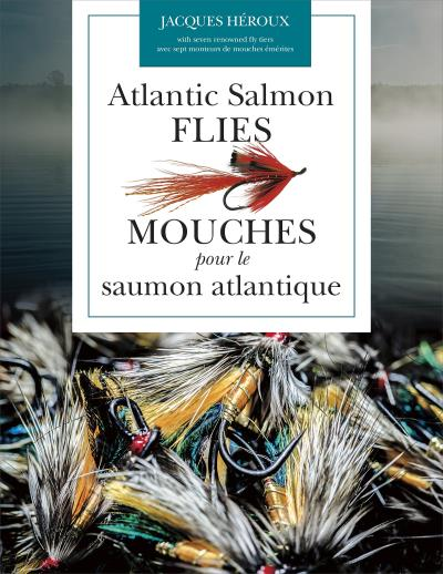 Atlantic Salmon Flies / Mouches pour le saumon atlantique | Nature