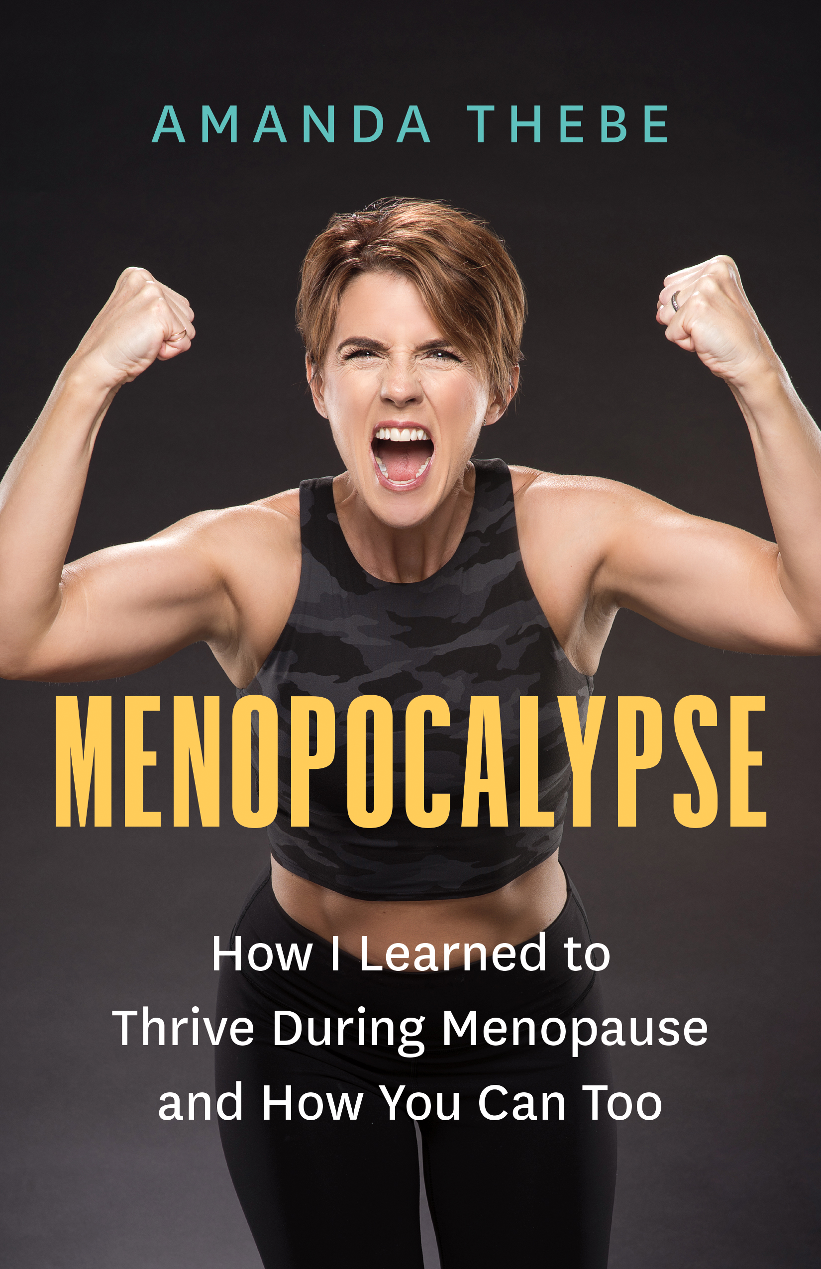 Menopocalypse : How I Learned to Thrive During Menopause and How You Can Too | Health