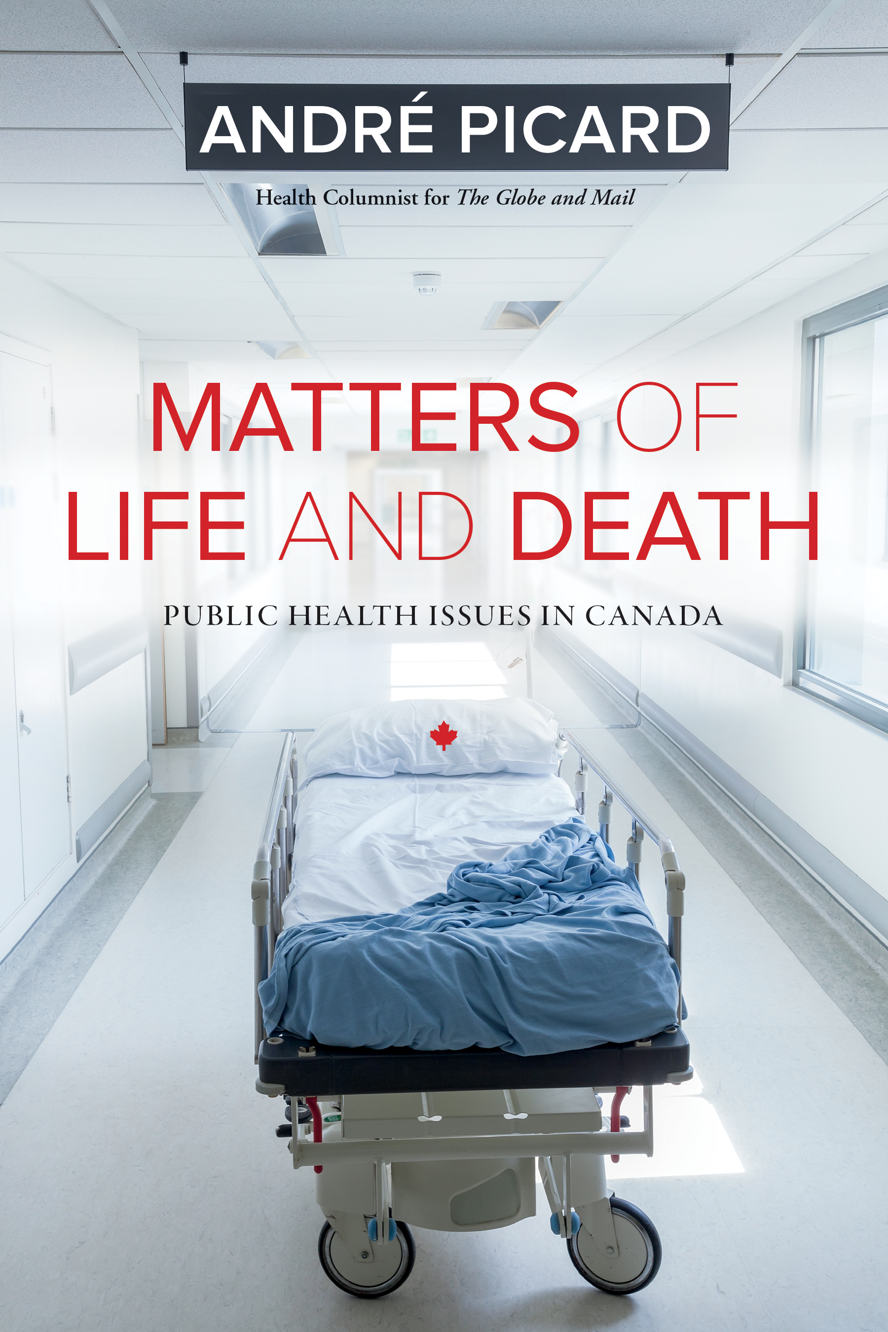 Matters of Life and Death : Public Health Issues in Canada | Health