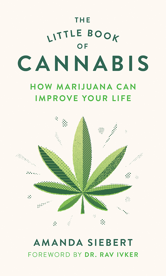 The Little Book of Cannabis : How Marijuana Can Improve Your Life | Health