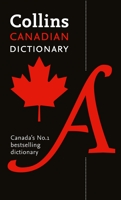 Collins Canadian Dictionary | Dictionary & Encyclopedia