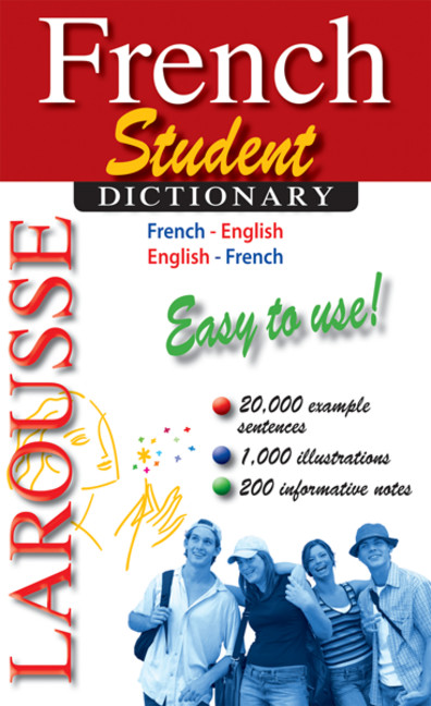 Larousse Student Dictionary French-English/English-French | Dictionary & Encyclopedia