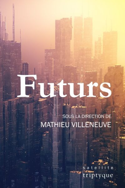 Futurs  | 9782898011108 | Science-Fiction et fantaisie