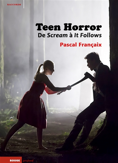 Teen horror : de Scream à It follows | 9791097309381 | Arts