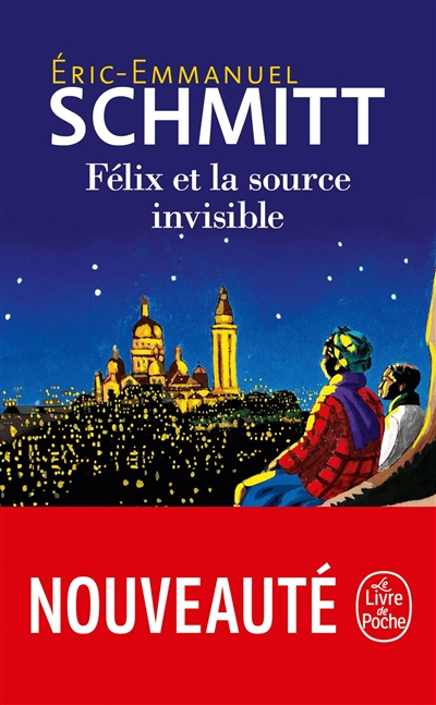Félix et la source invisible | 9782253077688 | Romans format poche