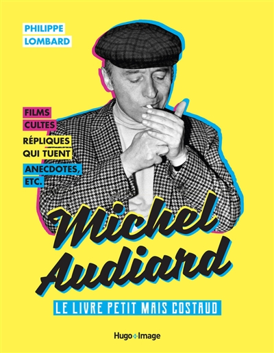 Michel Audiard : le livre petit mais costaud | 9782755649420 | Arts