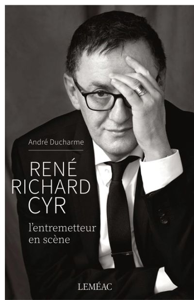 René Richard Cyr  | 9782760994720 | Biographie