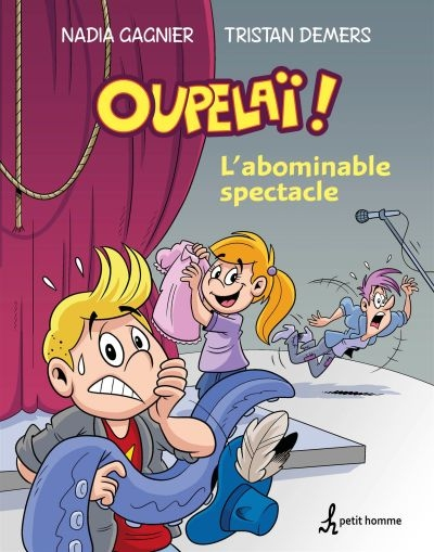 Oupelaï T.01 - L'abominable spectacle | 9782897542689 | BD